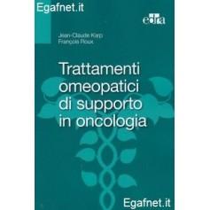 Trattamenti Omeopatici Di Supporto In Oncologia di Jean-Claude Karp, François Roux