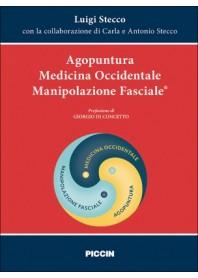 Agopuntura Medicina Occidentale Manipolazione Fasciale di Stecco