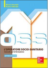 OSS Operatore Socio-Sanitario Manuale per la Formazione di Vanzetta, Vallicella