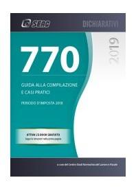 Mod. 770/2019 Guida alla Compilazione e Casi Pratici di Centro Studi Normativa del Lavoro