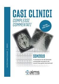 Casi Clinici Complessi Commentati SSM 2019 oltre 1500 Quiz di Censi, Greco, Lanna