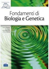 Fondamenti di Biologia e Genetica di Pierantoni, Cobellis, Meccariello, Chianese