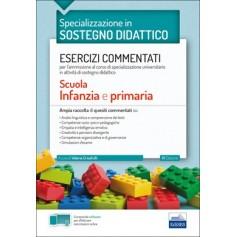 Concorso a Cattedre la Specializzazione in Sostegno Didattico Esercizi Commentati Infanzia e Primaria di Capobianco, Trizio