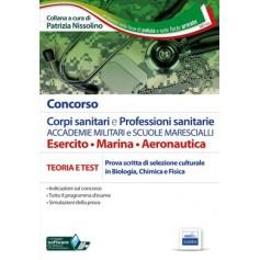 Corpi Sanitari e Professioni Sanitarie Accademie Militari e Scuole Marescialli Esercito, Marina e Aeronautica di Nissolino