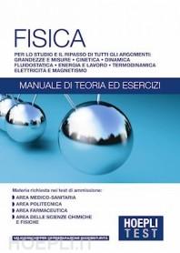 HOEPLITest Fisica Manuale di Teoria e Esercizi