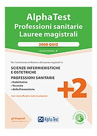 Alpha Test Professioni Sanitarie Lauree magistrali 3000 Quiz