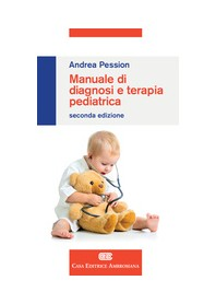 Manuale di Diagnosi e Terapia Pediatrica di Pession