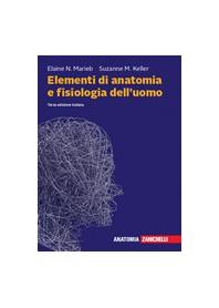 Elementi di Anatomia e Fisiologia dell'Uomo di Marieb