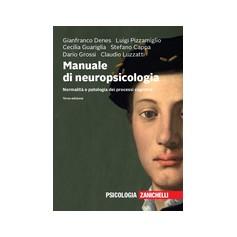 Manuale di Neuropsicologia di Pizzamiglio, Guariglia, Cappa, Grossi, Luzzatti