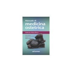 Manuale di Medicina Ostetrica di Nelson-Piercy