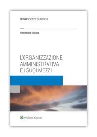 L'Organizzazione Amministrativa e i suoi Mezzi di Vipiana