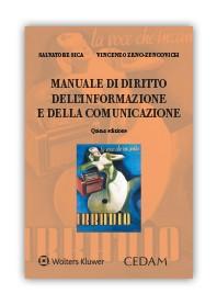 Manuale Diritto dell'Informazione e della Comunicazione di Sica, Zeno Zencovich