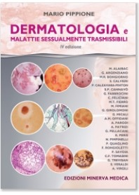 Dermatologia e malattie Sessualmente Trasmissibili di Pippione, Alaibac, Argenziano, Bongiorno, Calvieri