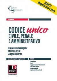 Codice Unico Civile, Penale e Amministrativo di Caringella, Fratini, Salerno