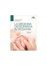 La Medicina Osteopatica in Pediatria di Ciranna-Raab, Manzotti