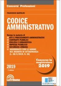 Codice Amministrativo Concorso Magistratura 2019 di Bartolini
