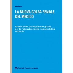 La Nuova Colpa Penale del Medico di Nizza