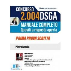 concorso 2004 dsga manuale completo - quesiti a risposta aperta