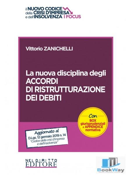 la nuova disciplina degli accordi di ristrutturazione dei debiti
