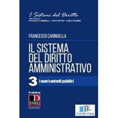 il sistema del diritto amministrativo - 3 i nuovi contratti pubblici