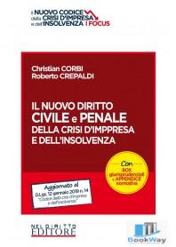 il nuovo diritto civile e penale della crisi d'impresa e dell'insolvenza