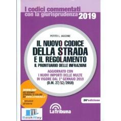il nuovo codice della strada e il regolamento il prontuario delle infrazioni 2019