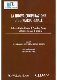 NUOVA COOPERAZIONE GIUDIZIARIA PENALE (LA)