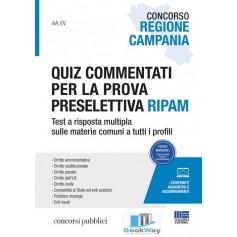 quiz commentati per la prova preselettiva ripam - concorso regione campania