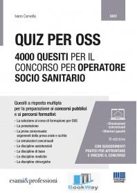 QUIZ PER OSS 4000 QUESITI PER IL CONCORSO PER OPERATORE SOCIO SANITARIO