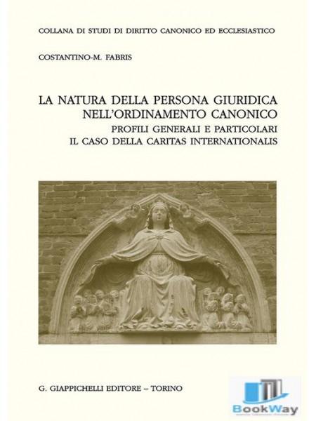 la natura della persona giuridica nell'ordinamento canonico