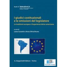 i giudici costituzionali e le omissioni del legislatore