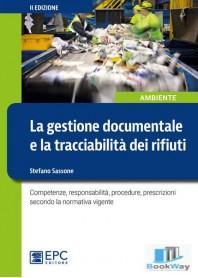 la gestione documentale e la tracciabilita' dei rifiuti