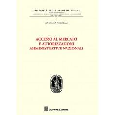 Accesso al Mercato e Autorizzazioni Amministrative Nazionali di Negrelli
