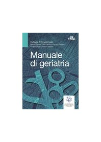Manuale di Geriatria di Incalzi, Cesari, Ungar, Pedone, Volpato, Leosco