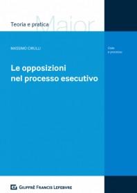 Le Opposizioni nel Processo Esecutivo di Cirulli
