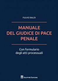 Manuale del Giudice di Pace Penale di Baldi