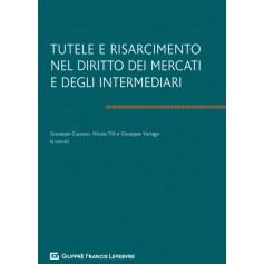 Tutele e Risarcimento nel Diritto dei Mercati e degli Intermediari di Cassano, Tilli, Vaciago