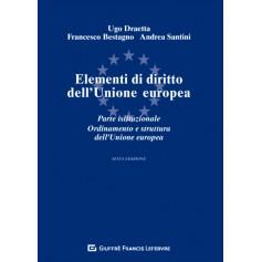 Elementi di Diritto dell'Unione Europea di Bestagno, Draetta, Santini