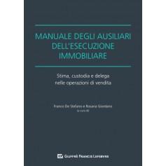 Manuale degli Ausiliari dell'Esecuzione Immobiliare di De Stefano, Giordano