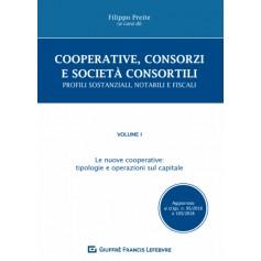 Cooperative, Consorzi e Società Consortili Profili Sostanziali, Notarili e Fiscali di Preite