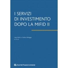 I Servizi di Investimento dopo la Mifid II di Belleggia, Gaffuri
