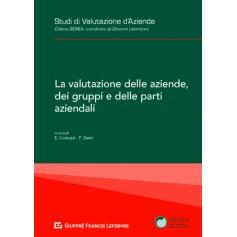 La Valutazione delle Aziende, dei Gruppi e delle Parti Aziendali di Comuzzi, Zanin