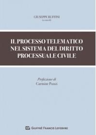 Il Processo Telematico nel Sistema del Diritto Processuale Civile di Ruffini