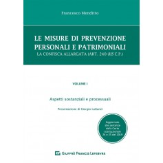 Le Misure di Prevenzione Personali e Patrimoniali Vol I di Menditto