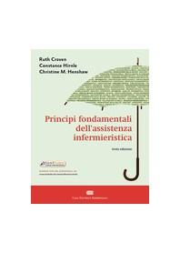 Principi Fondamentali dell'Assistenza Infermieristica di Craven, Hirnle, Henshaw