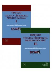 Trattato di Tecnica Chirurgica Maxillo-Facciale. Vol. I  e Vol. II di SICMF (Società Italiana di Chirurgia Maxillo-Facciale)