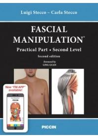 Fascial Manipulation Practical Part Second Level di Stecco, Stecco