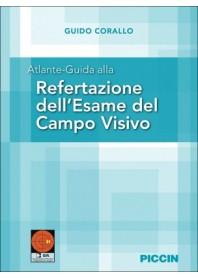 Atlante Guida alla Refertazione dell'Esame del Campo Visivo di Corallo