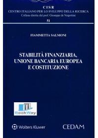 stabilita' finanziaria, unione bancaria europea e costituzione