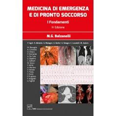 Medicina di Emergenza e di Pronto Soccorso Vol.1 e 2 di Balzanelli